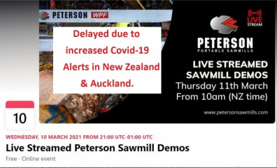 Peterson Sawmills March Demonstration days delayed